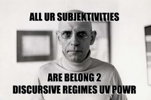 Foucault meme -- all your base are belong to us reference
