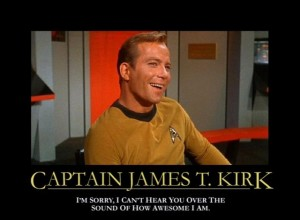 Captain Kirk is awesome