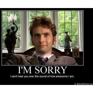 Dr. Who David Tennant is awesome.